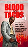 Image of Blood & Tacos #1