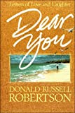 img - for By Donald Russell Robertson Dear You [Hardcover] book / textbook / text book