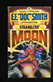 Stranglers' Moon (Family d'Alembert Series #2) (0425056309) by E. E. Doc Smith