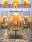 Luxury Hotels: Africa/middle East