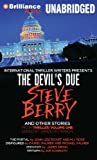 The Devils Due and Other Stories: The Devils Due, The Portal, Disfigured, Empathy, and Epitaph (International Thriller Writers Presents: Thriller, Vol. 1)