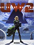 Universal War Two, Tome 2 : la Terre...
