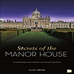 Secrets of the Manor House | Hilary Brown, Go Entertain
