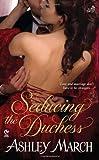 Seducing the Duchess (Signet Eclipse)