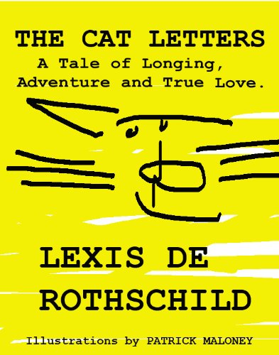The Cat Letters: A Tale of Longing, Adventure and True Love