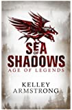 Sea of Shadows: Number 1 in series (Age of Legends)