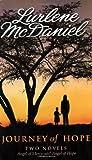 Journey of Hope: Two Novels