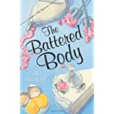 The Battered Body (The Supper Club Mysteries) ~ J. B. Stanley