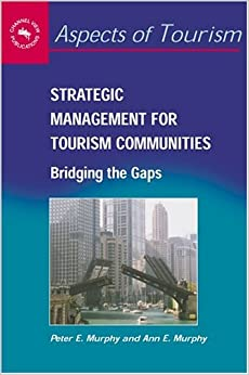 tourism strategic management Request pdf on researchgate   strategic management for travel & tourism   behind the teak curtain, the first fieldwork-based study of burmese rural politics and development, examines the .