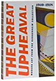 img - for The Great Upheaval: Modern Art From the Guggenheim Collection, 1910-1918 book / textbook / text book