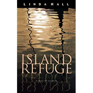 """Island of Refuge"" by Linda Hall :Book Review"