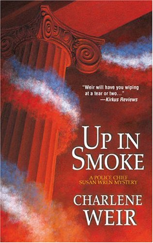 Image for Up In Smoke (A Police Chief Susan Wren Mystery)
