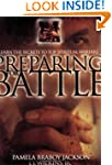 Preparing for Battle: Learn the Secre...