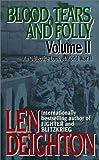 Blood, Tears, and Folly: An Objective Look at World War II (Blood, Tears, & Foll) (0061011355) by Deighton, Len