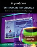 img - for PhysioEx(TM) 6.0 for Human Physiology: Laboratory Simulations in Physiology book / textbook / text book