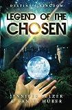 img - for Destiny's Kingdom Legend of the Chosen book / textbook / text book