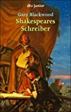 Shakespeares Schreiber (3423707410) by Gary Blackwood