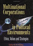 img - for Multinational Corporations in Political Environments: Ethics, Values and Strategies book / textbook / text book