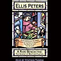 A Rare Benedictine (       UNABRIDGED) by Ellis Peters Narrated by Stephen Thorne
