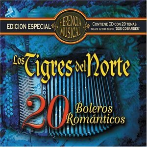 Los Tigres Del Norte - 20 Boleros Romanticos - Zortam Music