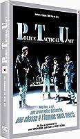 PTU : Police Tactical Unit
