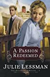 Julie Lessman A Passion Redeemed (The Daughters of Boston, Book 2) (Bk. 2)