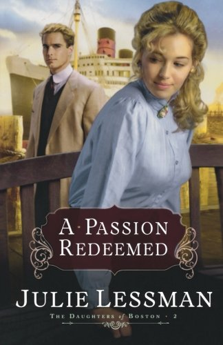 Image of A Passion Redeemed (The Daughters of Boston, Book 2)  (Bk. 2)