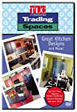 echange, troc Trading Spaces: Great Kitchen Designs & More [Import USA Zone 1]