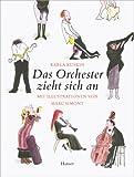 Das Orchester zieht sich an: Mit Illustrationen von Marc Simont title=