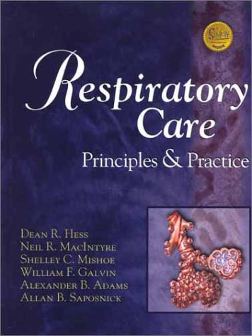 Respiratory Care: Principles & Practice