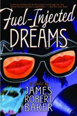 Fuel-Injected Dreams: A Novel