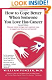 How to Cope Better When Someone You Love Has Cancer