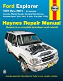 Jay Storer Ford Explorer, Mazda Navajo, Mercury Mountaineer (91 - 01) (Haynes Automotive Repair Manuals)