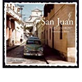 { SAN JUAN THEN & NOW (THEN & NOW (THUNDER BAY PRESS)) } By Hernandez, Oscar ( Author ) [ Nov - 2013 ] [ Hardcover...