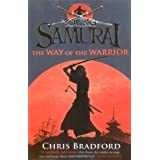 The Way of the Warrior (Young Samurai, Book 1)by Chris Bradford
