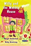 Willy and the Wobbly House (Helping Children with Feelings)