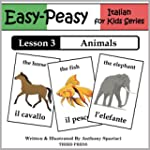 Italian Lesson 3: Animals (Easy-Peasy...