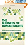The Business of Human Rights: An Evol...