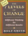 The 7 Levels of Change: Diffferent Th...