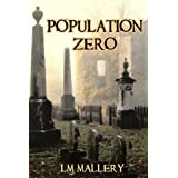 Population Zero (A Doomsday Thriller)