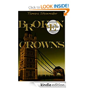 Broken Crowns (Christian Romantic Suspense)