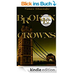 Broken Crowns (Shadows in the Nursery series Book 1) (English Edition)