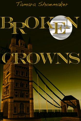 Book: Broken Crowns (Shadows in the Nursery series) by Tamara Shoemaker