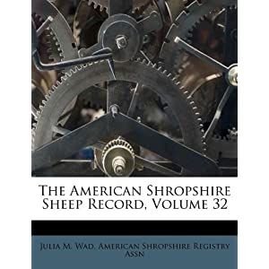 the american shropshire sheep record  volume 32
