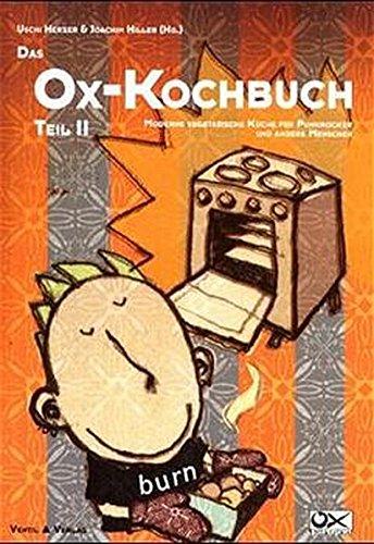 Das ox kochbuch bd 2 moderne vegetarische küche für punkrocker und