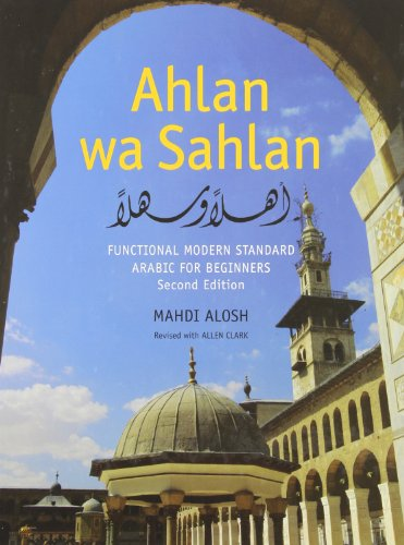 Ahlan wa Sahlan (Set): Functional Modern Standard Arabic for Beginners, Second Edition