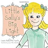 Little Sally's Big Light