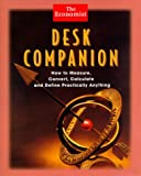 Desk Companion: How to Measure, Convert, Calculate and Define Practically Anything (Economist Books) (047124953X) by The Economist