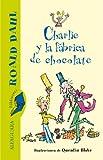 Image of Charlie y la fábrica de chocolate (Spanish Edition)