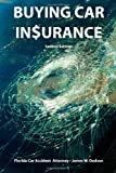 Buying Car Insurance: Second Edition